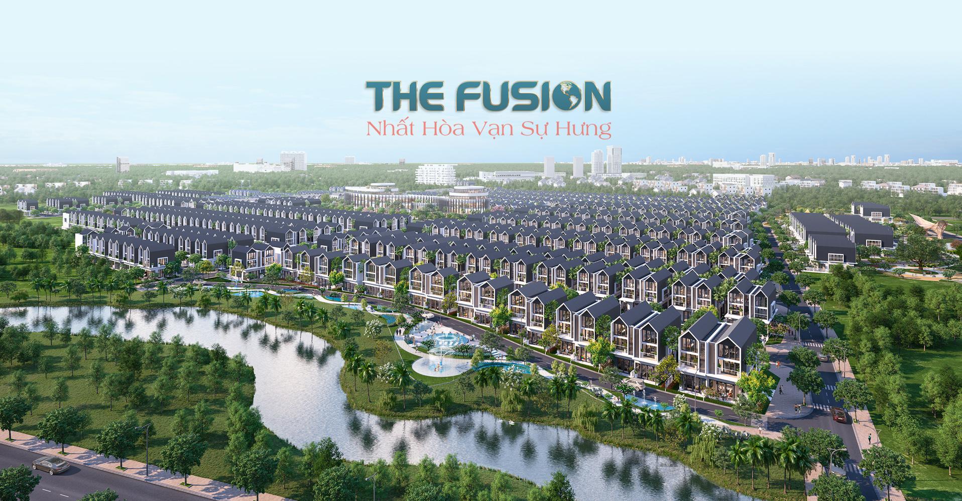 Dự Án The Fusion – Tâm điểm đầu tư bất động sản công nghiệp